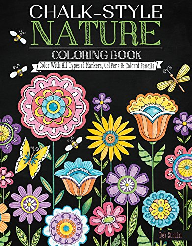 Chalk-Style Nature Coloring Book: Color with All Types of Markers, Gel Pens & Colored Pencils (Design Originals) (All Recommendations Remove)