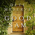 Good Sam Audiobook by Dete Meserve Narrated by Laurel Schroeder