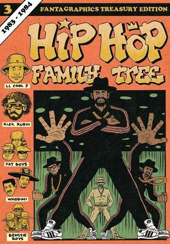 Hip Hop Family Tree Book 3: 1983-1984 (Vol. 3)  (Hip Hop Family Tree) - Composers Specials Series