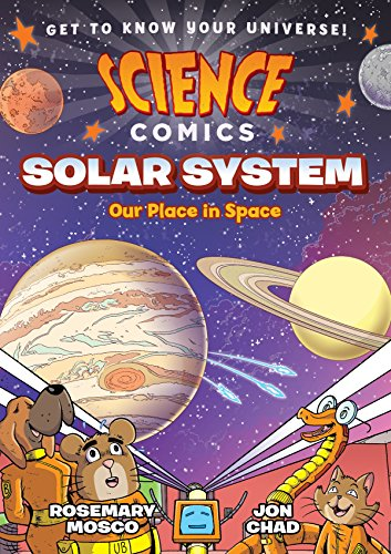 - Science Comics: Solar System: Our Place in Space