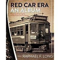 Red Car Era An Album: Memories of Los