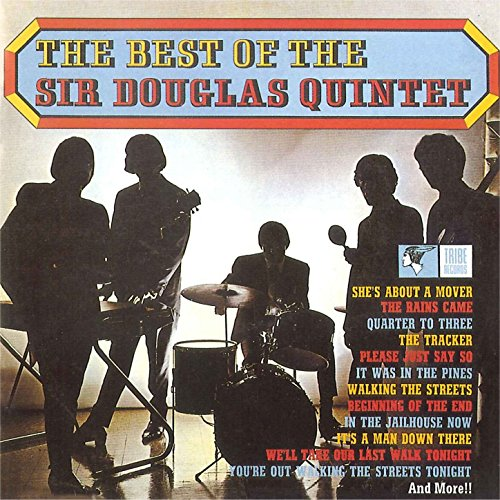 The Best Of Sir Douglas Quintet