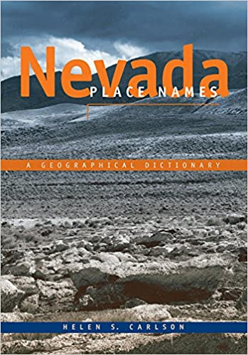 Book Nevada Place Names: A Geographical Dictionary