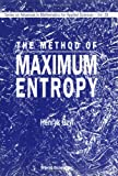 img - for The Method of Maximum Entropy (Series on Advances in Mathematics for Applied Sciences) book / textbook / text book