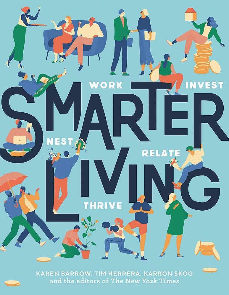 Smarter Living: Work – Nest – Invest – Relate – Thrive