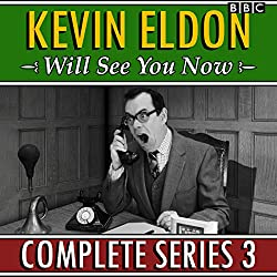 Kevin Eldon Will See You Now: Series 3