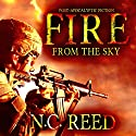 Fire from the Sky: The Sanders Saga Audiobook by N.C. Reed Narrated by Lee Alan