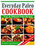 Everyday Paleo Cookbook, Susan Gerald, 1495429075