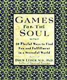 Games for the Soul, Drew Leder, 0786883316
