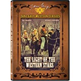 Zane Grey Collection: Light of the Western Stars