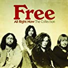 All Right Now: The Collection -  Free