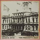 THE PRESIDENT'S DEAD B/W THE R [Vinyl]