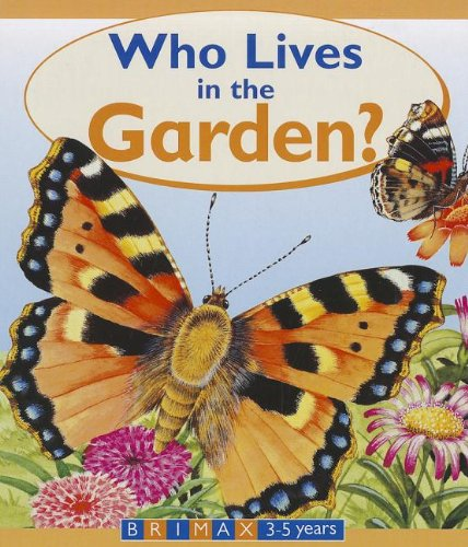 Download Who Lives in the Garden? ebook
