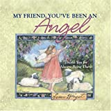 My Friend, You've Been an Angel, , 0736917950