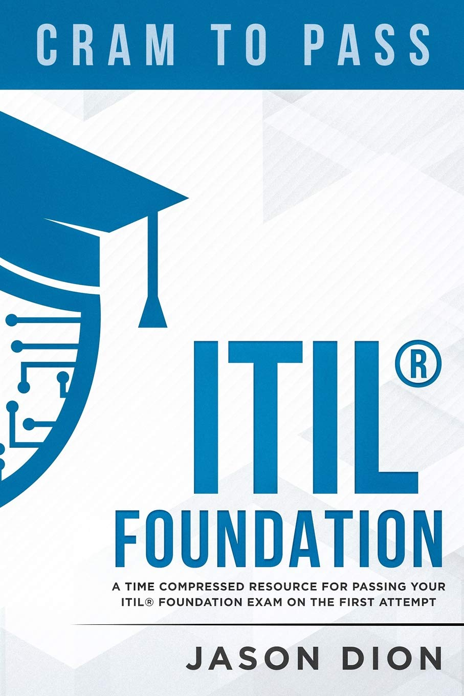 Buy Itilr Foundation A Time Compressed Resource To Passing The