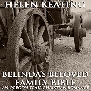 Belinda's Beloved Family Bible Audiobook