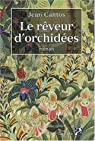 Le rêveur d'orchidées par Cantos