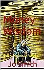 Money Wisdom: Godly Financial Wisdom