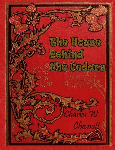 Books : The House Behind the Cedars