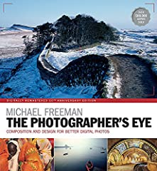 With a completely refreshed look to celebrate its tenth anniversary, Michael Freeman's iconic bestseller, The Photographer's Eye, has never looked better.Design is the single most important factor in creating a successful photograph. The abil...