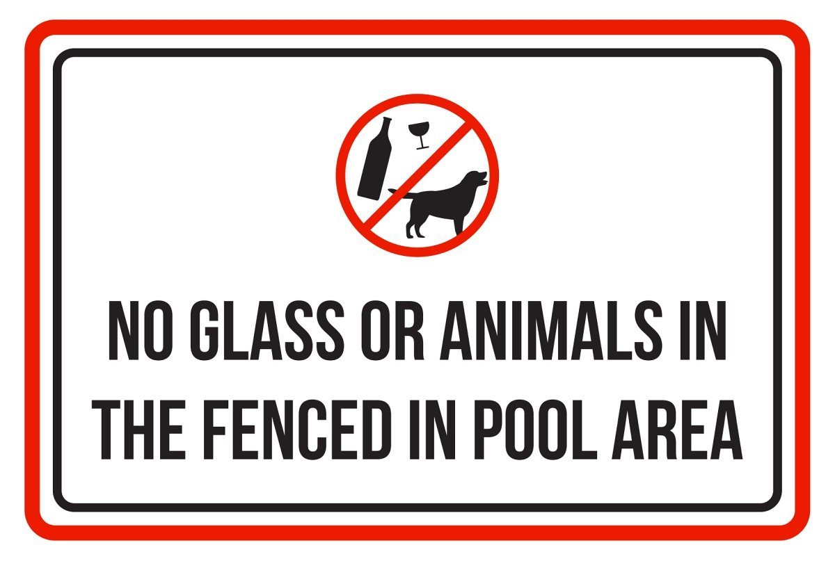 iCandy Products Inc No Glass Or Animals in The Fenced in Pool Area Spa Warning Large Sign, Plastic, 12x18 by iCandy Products Inc