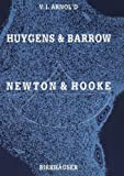 Huygens and Barrow, Newton and Hooke: Pioneers in mathematical analysis and catastrophe theory from evolvents to quasicrystals, Vladimir I. Arnol'd, 3764323833