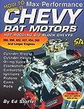 How to Build Max Performance Chevy Rat Motors: Hot Rodding Big-Block Chevys (S-A Design)