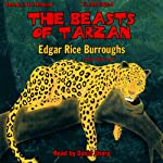 The Beasts of Tarzan: Tarzan Series, Book 3 | Edgar Rice Burroughs