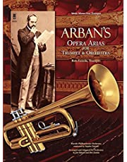 Arban's Opera Arias for Trumpet & Orchestra: Music Minus One Trumpet
