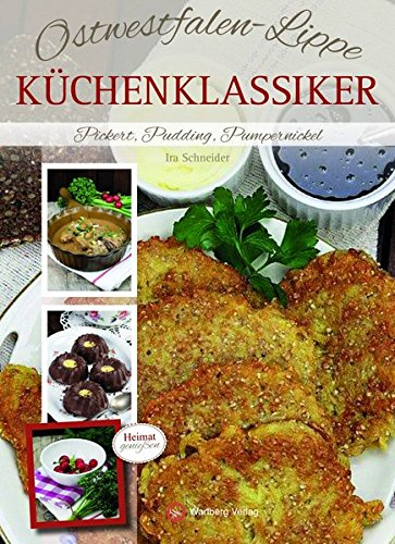 Ostwestfalen-Lippe - Küchenklassiker: Pickert, Pudding, Pumpernickel