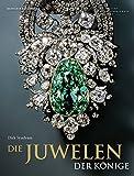 Die Juwelen der Könige: Schmuckensembles des 18. Jahrhunderts aus dem Grünen Gewölbe