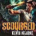 Scourged Hörbuch von Kevin Hearne Gesprochen von: Christopher Ragland