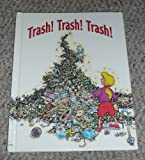 Trash! Trash! Trash!, Shelly Nielsen, 1562391925
