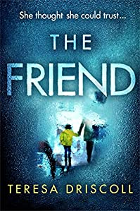 The Friend by Teresa Driscoll ebook deal