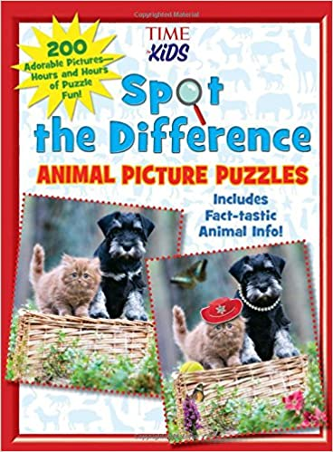 Spot the Difference Animal Picture Puzzles: 200 Adorable Pictures―Hours and Hours of Puzzle Fun (A TIME For Kids Book)
