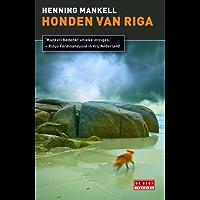 Honden van Riga (Inspecteur Wallander-reeks Book 2)