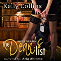 The Dean's List Audiobook by Kelly Collins Narrated by Aria Abienta