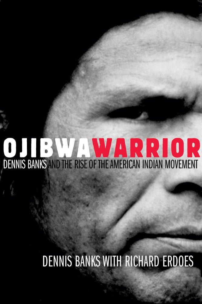 Ojibwa Warrior Dennis American Movement product image
