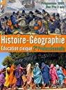 Histoire-géographie, Education civique 2nde professionnelle, Bac pro en 3 ans : Programme 2009 par Jouannet