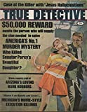 img - for True Detective: The Authentic Magazine of Crime Detection, vol. 89, no. 4 (August 1968): Murf the Surf & the Slain Girls of Whisky Creek; Killer with Jesus Hallucinations book / textbook / text book