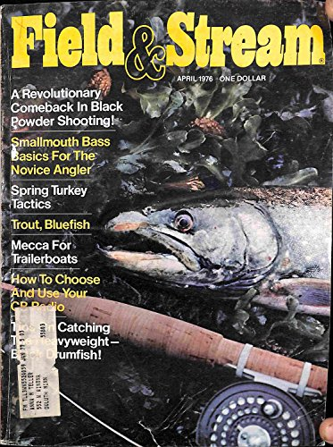 Vintage Field & Stream Magazine - April, 1976