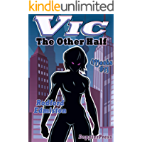 Vic: The Other Half (Masks Book 13) book cover