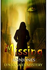 Missing: A clean suspense with a kiss of romance (Lyn Kramer Mystery) Paperback