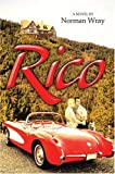 Rico, Norman Wray, 0595665292