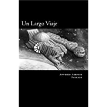Un largo viaje (Spanish Edition) Apr 17, 2017