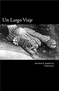 Un largo viaje (Spanish Edition)