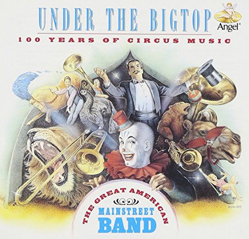 Price comparison product image Under the Big Top: 100 Years of Circus Music
