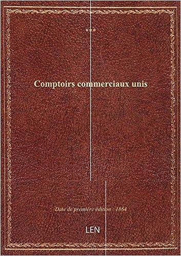 Amazonfr Comptoirs Commerciaux Unis Xxx Livres
