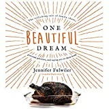#2: One Beautiful Dream