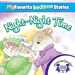 My Favorite Bedtime Stories: The Night-Night Song